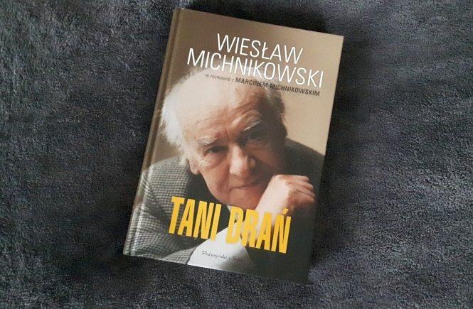 Wiesław Michnikowski - Tani Drań